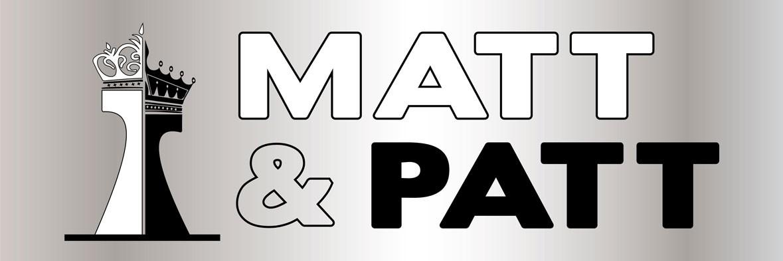 Matt & Patt
